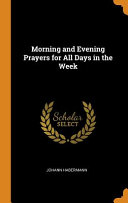 Morning and Evening Prayers for All Days in the Week
