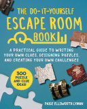 The Do It Yourself Escape Room Book