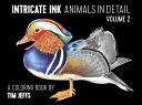 Intricate Ink: Animals in Detail Volume 2