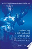 Sentencing In International Criminal Law