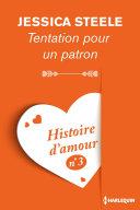 Tentation pour un patron - Histoire d'amour
