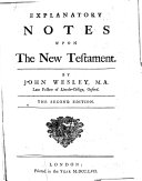 Explanatory Notes Upon the New Testament  By John Wesley     The Second Edition