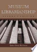 Museum Librarianship 2d Ed
