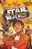 Pdf Star Wars: Join the Resistance Telecharger