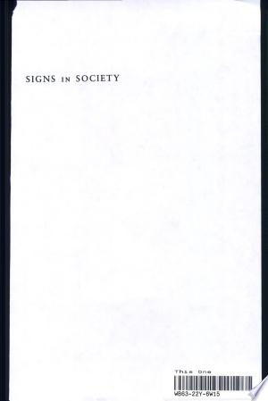 Download Signs in Society Free Books - Dlebooks.net