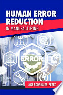Human Error Reduction in Manufacturing