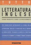 Tutto letteratura inglese. Schemi riassuntivi, quadri d'approfondimento