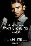 The Librarian s Vampire Assistant  Book 2