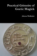Practical Grimoire of Goetic Magick