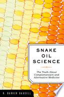 Snake Oil Science