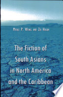 The Fiction Of South Asians In North America And The Caribbean