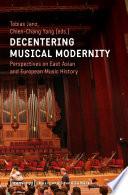 Decentering Musical Modernity