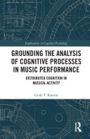 Grounding the Analysis of Cognitive Processes in Music Performance Pdf/ePub eBook