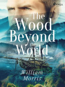 Pdf The Wood Beyond the World Telecharger