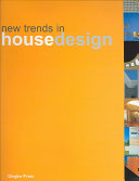 New trends in house design