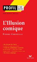 Pdf Profil - Corneille (Pierre) : L'Illusion comique Telecharger