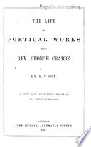 The Life and Poetical Works of the Rev  George Crabbe Book