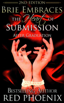 Brie Embraces the Heart of Submission (2nd Edition)