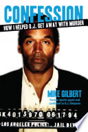 How I Helped O J  Get Away With Murder