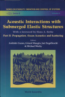 Acoustic Interactions with Submerged Elastic Structures