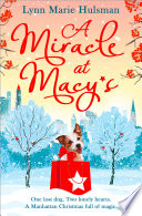 A Miracle at Macy   s  There   s only one dog who can save Christmas