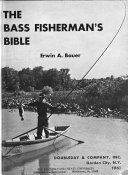 The Bass Fisherman s Bible