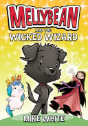 Mellybean and the Wicked Wizard [Pdf/ePub] eBook