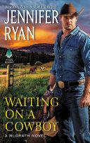 Waiting on a Cowboy [Pdf/ePub] eBook