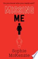 """""""Missing Me"""" by Sophie McKenzie"""