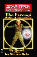 The Star Trek: Deep Space Nine: The Ferengi Rules of Acquisition Pdf/ePub eBook