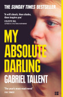 My Absolute Darling: The Sunday Times bestseller Pdf/ePub eBook