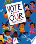 Vote for Our Future