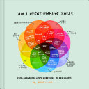 link to Am I overthinking this? : over-answering life's quetions in 101 charts in the TCC library catalog