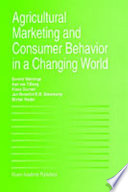 Agricultural Marketing and Consumer Behavior in a Changing World