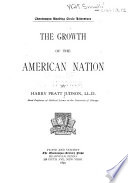 The Growth of the American Nation