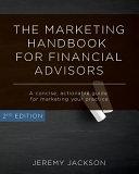 The Marketing Handbook for Financial Advisors