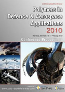 Polymers in Defence & Aerospace Applications 2010