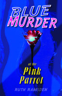 Pdf Blue Murder at the Pink Parrot