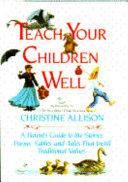 Teach Your Children Well Book