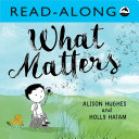 What Matters Read-Along