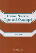 Lecture Notes on Topoi and Quasitopoi