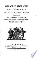 Memorie storiche de'cardinali della santa Romana chiesa