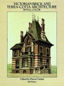Victorian Brick and Terra-Cotta Architecture in Full Color