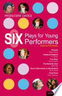 Producers  Choice  Six Plays for Young Performers