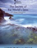 The Secrets of the World s Seas