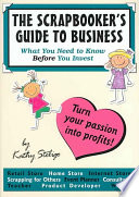 The Scrapbooker S Guide To Business Book