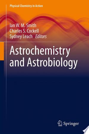 Download Astrochemistry and Astrobiology Free Books - Dlebooks.net