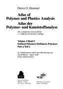 Atlas of Polymer and Plastics Analysis Atlas der Polymer  und Kunststoffanalyse  Defined Polymers  Band 1  Definierte Polymere