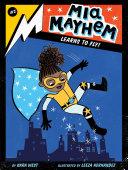 Pdf Mia Mayhem Learns to Fly!