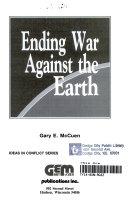 Ending War Against the Earth